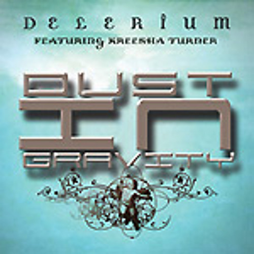 Delerium - Dust In Gravity