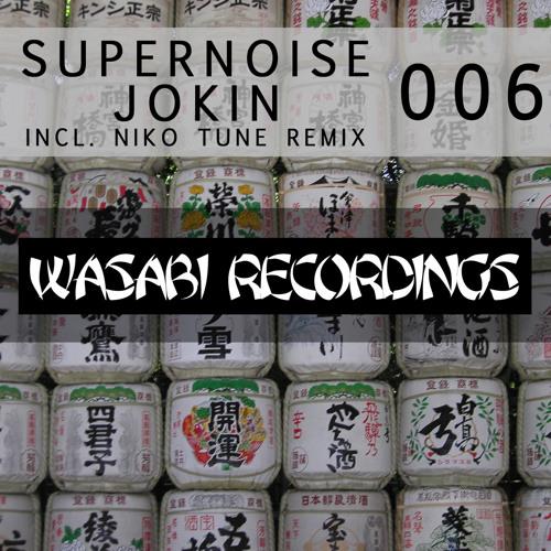 Supernoise -  Jokin' (Niko Tune Remix)