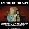 Empire Of The Sun - Walking On A Dream (Funkfinders Discoid Remix)
