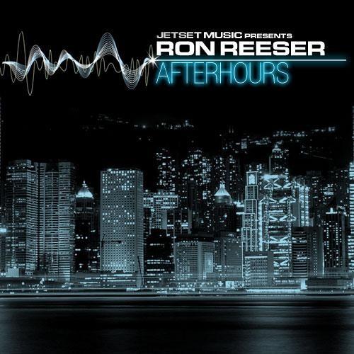 RON REESER - Afterhours | San Francisco