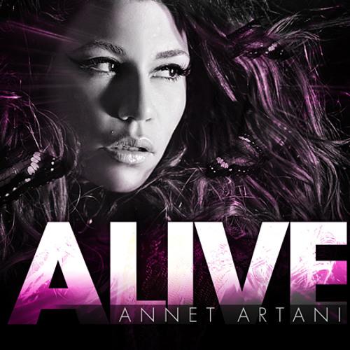 Annet Artani - Alive (Ron Reeser & Dan Saenz Radio Edit)