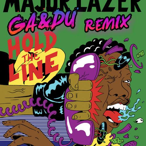 Major Lazer - Hold The Line (GA&DU REMIX)