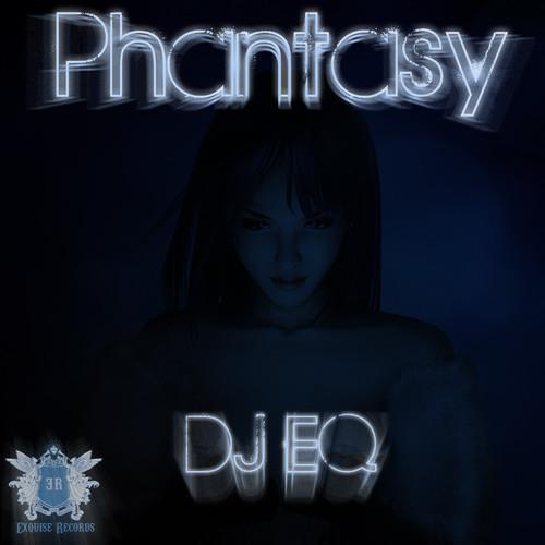 DJ EQ - Phantasy