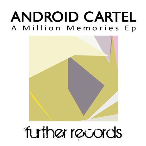 Andriod Cartel - A Million Memories (Kial Dub Rmx)