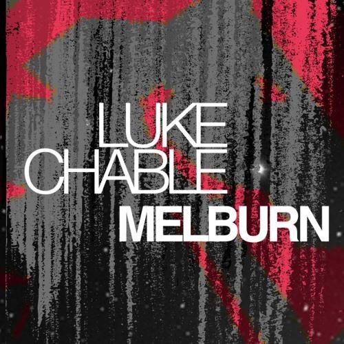 Luke Chable - Melburn