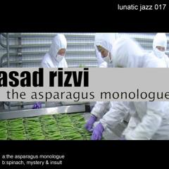 Lj017 AsadRizvi - Spinach Mystery & Insult