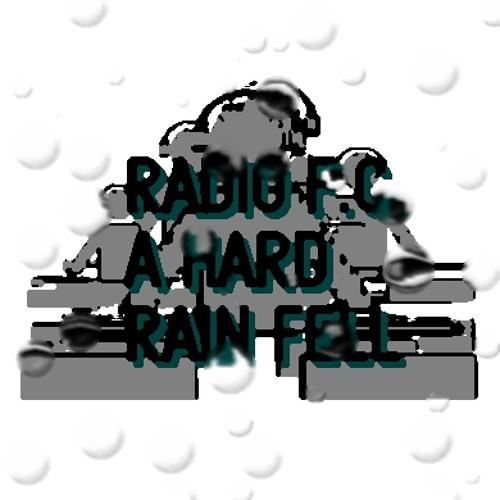 A Hard Rain Fell