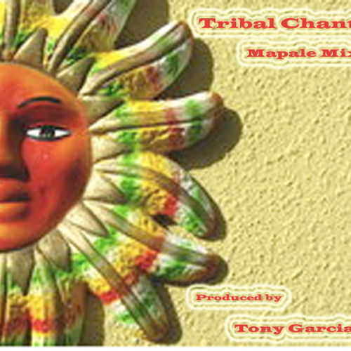 Tribal Chant (Mapale Mix)