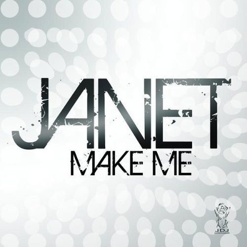 Janet - Make Me (DJ Dan Peaktime Mix)