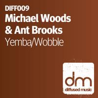 """Michael Woods & Ant Brooks - """"YEMBA"""""""