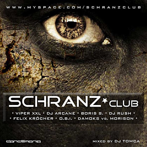 SCHRANZ*club (mixed by DJ TOMCA)