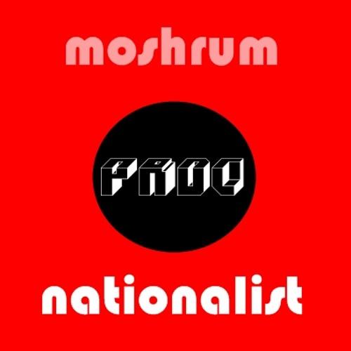 MOSHRUM - Nationalist