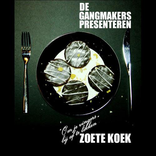 Gangmakers - Zoete Koek