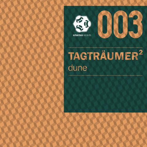 Tagträumer²  - Dune - Schallbox Records 003