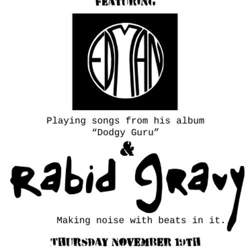 Rabid Gravy Live Set 20091119