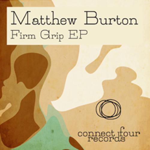 Matthew Burton - Firm Grip