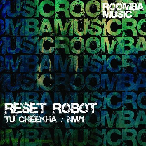 Reset Robot - Tu Cheekah [Roomba Music]