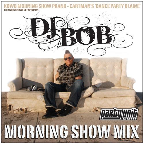 DJ BOB KDWB MORNING SHOW MIX