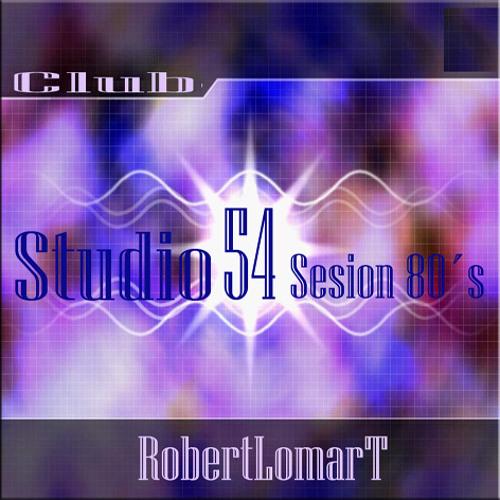 Club Estudio 54  Disco 80's  Mixed by RobertLomart