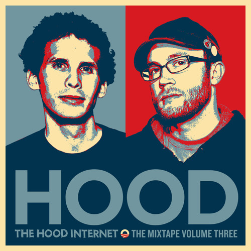 The Hood Internet - The Mixtape Volume Three