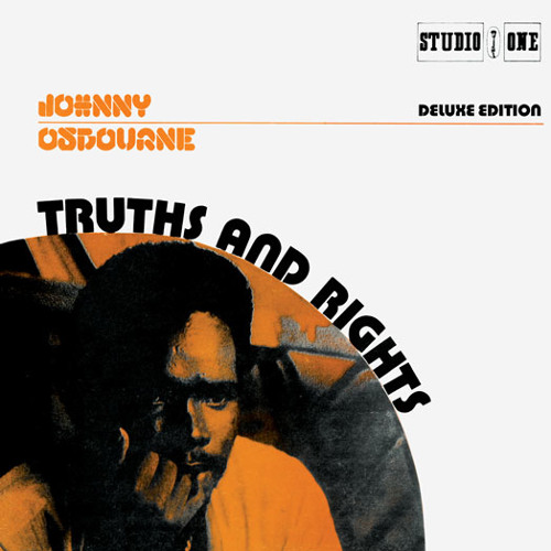 "(Truths & Rights ""Deluxe Edition"") Johnny Osbourne - Truth And Rights"