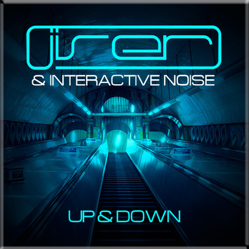 """Jiser and Interactive noise-Down -(""""Up & Down """" -ep) By Spintwist rec"""
