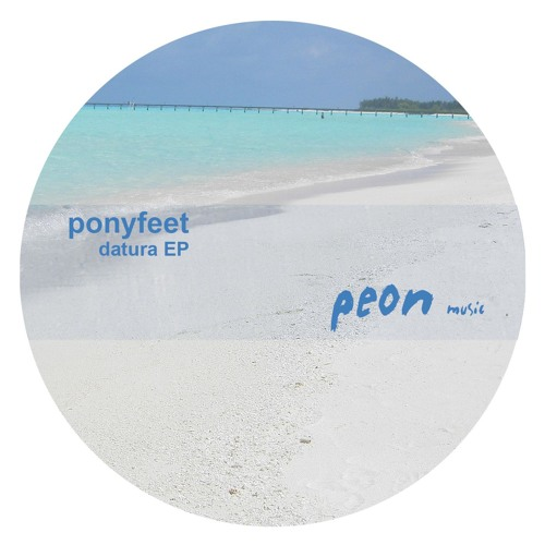 Slither - Datura EP - PONYFEET