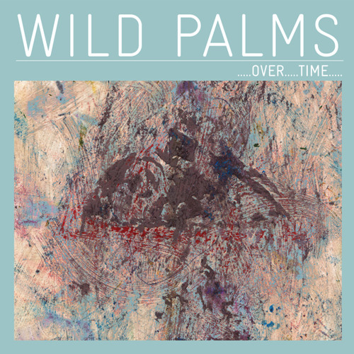 OVER...TIME... (Snitch Remix) - Wild Palms