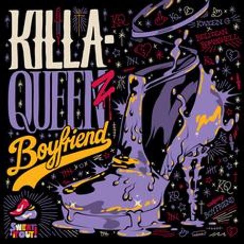 """KillaQueenz """"Boyfriend"""" (Ruckus Roboticus Remix)"""