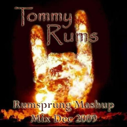 Tommy Rums - Rumsprung Mashup Volume 1 (December 09)
