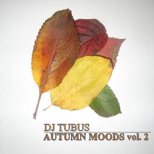 [MIX]  Tubus-Autumn Moods Vol. 2 (November 2009)