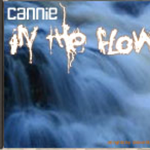 The Cannie - In the flow