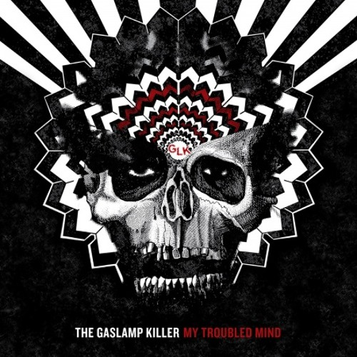 Gaslamp Killer: Anything Worse