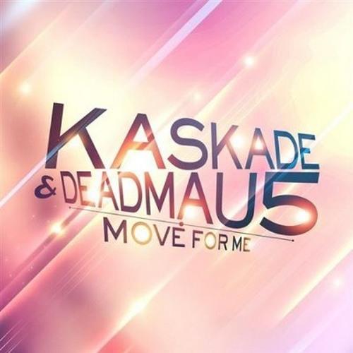 Kaskade & Deadmau5 - Move For Me (Ron Reeser & Dan Saenz Mix)