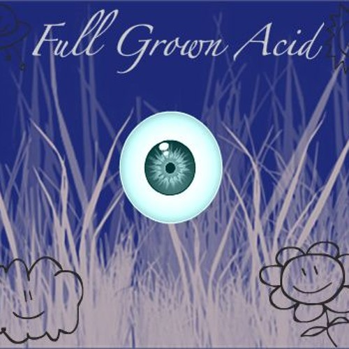 Full Grown Acid (DJ Set, Dec. 2009)