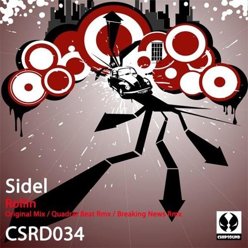 Sidel  - Rollin (Quadrat Beat remix)
