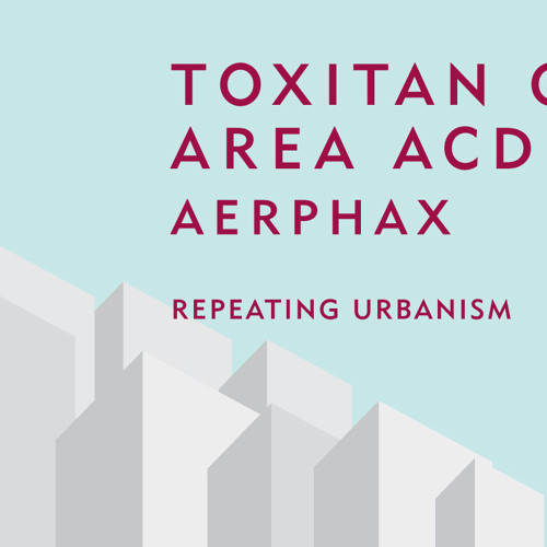 Aerphax toxitan city area 7B