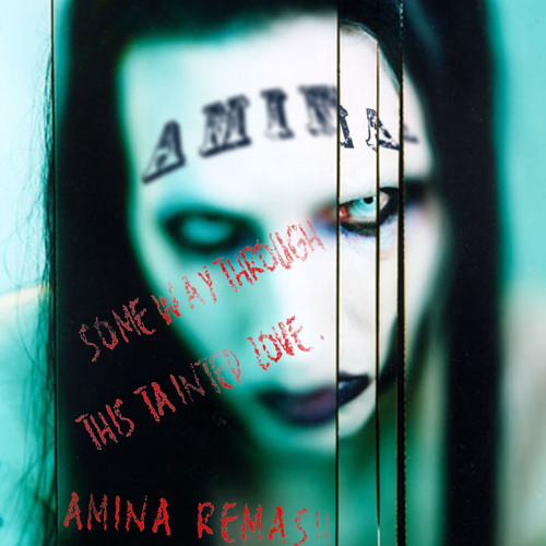 "Some Way Through This Tainted Love ""AMINA Re-edit"" (Unfinished)"