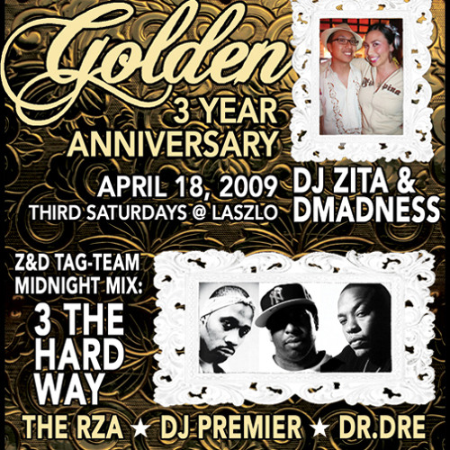 3 THE HARD WAY DJ Zita & Dmadness Tag-Team Midnight Mix Apr 09 Live at GOLDEN 3 Year Anniversary