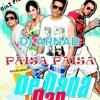 PAISA PAISA [DE DANA DAN] DJ ARNAB