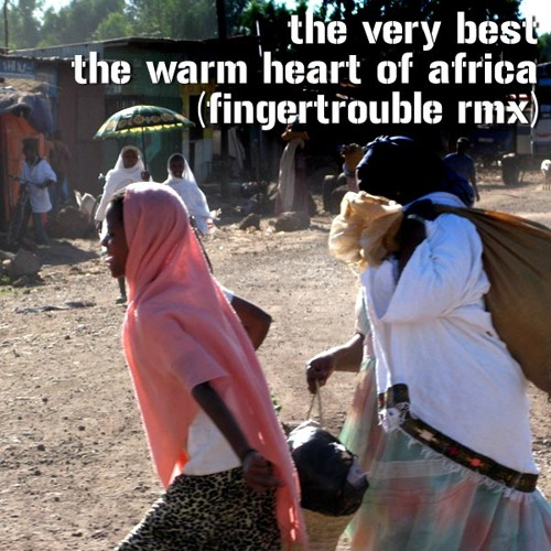 The Very Best - Warm Heart Of Africa ft Ezra Koenig & Theophilus London (fingertrouble remix)