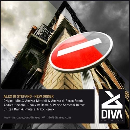 Alex Di Stefano - New Order (Citizen Kain & Phuture Traxx Remix), Diva Rec. 006