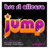 BSC feat ALLEGRA ''JUMP'' IOSUPASTAR DEEPER VISION