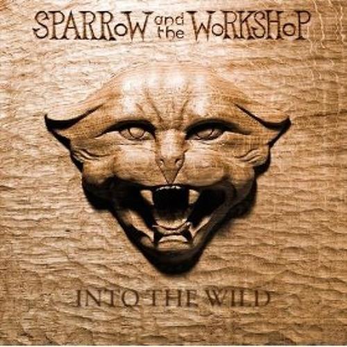 Sparrow & The Workshop - Blame It On Me