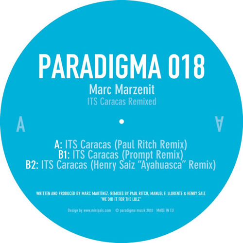 "Marc Marzenit ""ITS Caracas (Prompt Remix)"" - Paradigma 018"