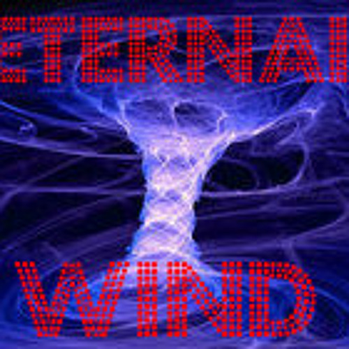 Eternal Wind