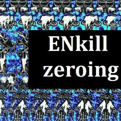 ENkill - zeroing