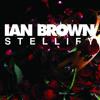 Ian Brown - Stellify (Dan Rutledge Remix)