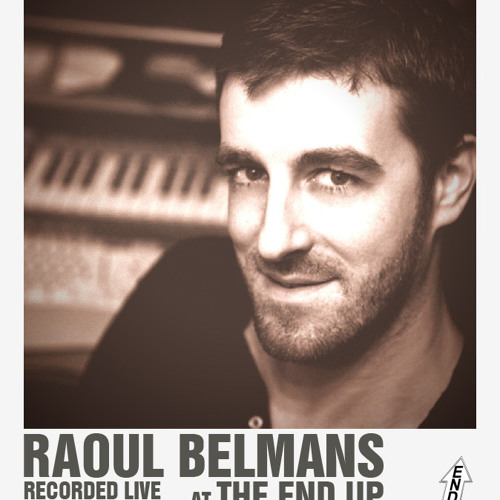 Raoul Belmans live @ the End Up San Francisco Oct 18th 2009