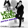 Zifra - Let's Twist Again (Original Mix) FREE DOWNLOAD